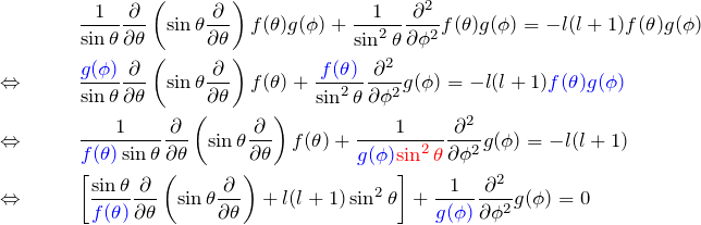 \begin{eqnarray*} &&\frac{1}{\sin \theta}\frac{\partial}{\partial \theta}\left(\sin \theta \frac{\partial}{\partial \theta}\right) f(\theta)g(\phi)+\frac{1}{\sin ^2\theta}\frac{\partial^2}{\partial \phi^2}f(\theta)g(\phi)=-l(l+1)f(\theta)g(\phi)\\ \Leftrightarrow\quad &&\frac{\textcolor{blue}{g(\phi)}}{\sin \theta}\frac{\partial}{\partial \theta}\left(\sin \theta \frac{\partial}{\partial \theta}\right) f(\theta)+\frac{\textcolor{blue}{f(\theta)}}{\sin ^2\theta}\frac{\partial^2}{\partial \phi^2}g(\phi)=-l(l+1)\textcolor{blue}{f(\theta)g(\phi)}\\ \Leftrightarrow\quad &&\frac{1}{\textcolor{blue}{f(\theta)}\sin \theta}\frac{\partial}{\partial \theta}\left(\sin \theta \frac{\partial}{\partial \theta}\right) f(\theta)+\frac{1}{\textcolor{blue}{g(\phi)}\textcolor{red}{\sin ^2\theta}}\frac{\partial^2}{\partial \phi^2}g(\phi)=-l(l+1)\\ \Leftrightarrow\quad &&\left[\frac{\sin \theta}{\textcolor{blue}{f(\theta)}}\frac{\partial}{\partial \theta}\left(\sin \theta \frac{\partial}{\partial \theta}\right)+l(l+1)\sin ^2\theta\right] +\frac{1}{\textcolor{blue}{g(\phi)}}\frac{\partial^2}{\partial \phi^2}g(\phi)=0 \end{eqnarray*}