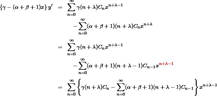 \begin{eqnarray*} \left\{\gamma - (\alpha+\beta+1)x\right\}y' &=& \sum_{n=0}^\infty \gamma(n+\lambda)C_n x^{n+\lambda-1}\\ &&\quad-\sum_{n=0}^\infty (\alpha+\beta+1)(n+\lambda)C_n x^{n+\lambda}\\\\ &=& \sum_{n=0}^\infty \gamma(n+\lambda)C_n x^{n+\lambda-1}\\ &&\quad-\sum_{n=0}^\infty (\alpha+\beta+1)(n+\lambda -1)C_{n-1}x^{\textcolor{red}{n+\lambda-1}}\\\\ &=& \sum_{n=0}^\infty\left\{ \gamma(n+\lambda)C_n -\sum_{n=0}^\infty (\alpha+\beta+1)(n+\lambda -1)C_{n-1}\right\}x^{n+\lambda-1} \end{eqnarray*}