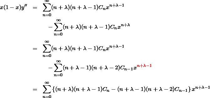 \begin{eqnarray*} x(1-x)y'' &=&\sum_{n=0}^\infty (n+\lambda)(n+\lambda -1)C_n x^{n+\lambda-1}\\ &&\quad -\sum_{n=0}^\infty (n+\lambda)(n+\lambda-1)C_n x^{n+\lambda}\\\\ &=&\sum_{n=0}^\infty (n+\lambda)(n+\lambda -1)C_n x^{n+\lambda-1}\\ &&\quad -\sum_{n=0}^\infty (n+\lambda-1)(n+\lambda-2)C_{n-1} x^{\textcolor{red}{n+\lambda-1}}\\\\ &=&\sum_{n=0}^\infty \left\{(n+\lambda)(n+\lambda-1)C_n-(n+\lambda-1)(n+\lambda-2)C_{n-1}\right\} x^{n+\lambda-1} \end{eqnarray*}