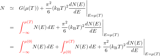 \begin{eqnarray*} N&\simeq &G(\mu(T))+\frac{\pi^2}{6}(k_{\rm B}T)^2\frac{dN(E)}{dE}\Bigg|_{E=\mu(T)}\ &=&\textcolor{red}{\int_{-\infty}^{\mu(T)}} N(E)\,dE +\frac{\pi^2}{6}(k_{\rm B}T)^2\frac{dN(E)}{dE}\Bigg|_{E=\mu(T)}\ &=&\textcolor{red}{\int_{-\infty}^{\mu(0)}} N(E)\,dE+\textcolor{red}{\int_{\mu(0)}^{\mu(T)}} N(E)\,dE +\frac{\pi^2}{6}(k_{\rm B}T)^2\frac{dN(E)}{dE}\Bigg|_{E=\mu(T)} \end{eqnarray*}