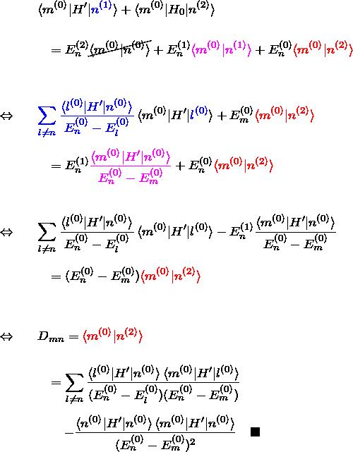 \begin{eqnarray*} && \braket{m^{(0)}|H'|\textcolor{blue}{n^{(1)}}} +\braket{m^{(0)}|H_0|n^{(2)}}\\\\ &&\quad= E_n^{(2)}\cancel{\braket{m^{(0)}|n^{(0)}}}+ E_n^{(1)}\textcolor{magenta}{\braket{m^{(0)}|n^{(1)}}}+ E_n^{(0)}\textcolor{red}{\braket{m^{(0)}|n^{(2)}}}\\\\\\ \Leftrightarrow&& \textcolor{blue}{\sum_{l\neq n} \frac{\braket{l^{(0)}|H'|n^{(0)}}}{E_n^{(0)}-E_l^{(0)}}} \braket{m^{(0)}|H'|\textcolor{blue}{l^{(0)}}} +E_m^{(0)}\textcolor{red}{\braket{m^{(0)}|n^{(2)}}}\\\\ &&\quad= E_n^{(1)}\textcolor{magenta}{\frac{\braket{m^{(0)}|H'|n^{(0)}}}{E_n^{(0)}-E_m^{(0)}} }+ E_n^{(0)}\textcolor{red}{\braket{m^{(0)}|n^{(2)}}}\\\\\\ \Leftrightarrow&& \sum_{l\neq n} \frac{\braket{l^{(0)}|H'|n^{(0)}}}{E_n^{(0)}-E_l^{(0)}} \braket{m^{(0)}|H'|l^{(0)}}- E_n^{(1)}\frac{\braket{m^{(0)}|H'|n^{(0)}}}{E_n^{(0)}-E_m^{(0)}}\\\\ &&\quad= (E_n^{(0)}-E_m^{(0)})\textcolor{red}{\braket{m^{(0)}|n^{(2)}}}\\\\\\ \Leftrightarrow&& D_{mn}=\textcolor{red}{\braket{m^{(0)}|n^{(2)}}}\\\\ &&\quad=\sum_{l\neq n} \frac{\braket{l^{(0)}|H'|n^{(0)}}\braket{m^{(0)}|H'|l^{(0)}}}{(E_n^{(0)}-E_l^{(0)})(E_n^{(0)}-E_m^{(0)})}\\\\ &&\quad\quad- \frac{\braket{n^{(0)}|H'|n^{(0)}}\braket{m^{(0)}|H'|n^{(0)}}}{(E_n^{(0)}-E_m^{(0)})^2}\quad\blacksquare \end{eqnarray*}