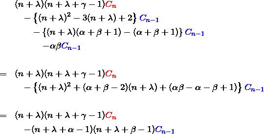 \begin{eqnarray*} &&(n+\lambda)(n+\lambda+\gamma-1)\textcolor{red}{C_{n}}\\ &&\quad -\left\{ (n+\lambda)^2 -3(n+\lambda)+2 \right\}\textcolor{blue}{C_{n-1}}\\ &&\quad\quad -\left\{ (n+\lambda)(\alpha+\beta+1)-(\alpha+\beta+1) \right\}\textcolor{blue}{C_{n-1}}\\ &&\quad\quad\quad -\alpha\beta \textcolor{blue}{C_{n-1}}\\\\ &=&(n+\lambda)(n+\lambda+\gamma-1)\textcolor{red}{C_n}\\ &&\quad-\left\{(n+\lambda)^2+(\alpha+\beta-2)(n+\lambda)+(\alpha\beta-\alpha-\beta+1)\right\}\textcolor{blue}{C_{n-1}}\\\\ &=&(n+\lambda)(n+\lambda+\gamma-1)\textcolor{red}{C_n}\\ &&\quad-(n+\lambda+\alpha-1)(n+\lambda+\beta-1)\textcolor{blue}{C_{n-1}} \end{eqnarray*}